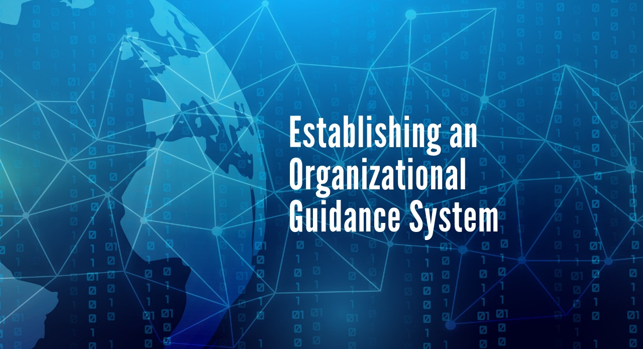 Establishing an Organization Guidance System